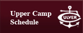 Upper Camp Schedule